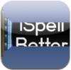 iSpellBetter - $0.99