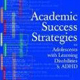 Academic Success Strategies for Adolescents with Learning Disabilities