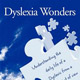 Dyslexia Wonders: Understanding the Daily Life of a Dyslexic from a Child's Point of View