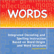 WORDS: Integrated Decoding and Spelling Instruction Based on Word Origin and Word Structure
